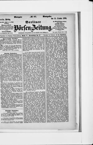 Berliner Börsen-Zeitung vom 15.10.1886