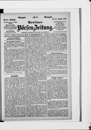 Berliner Börsen-Zeitung on Jan 12, 1887