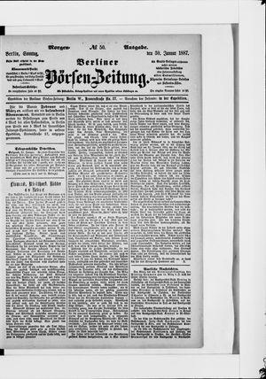Berliner Börsen-Zeitung vom 30.01.1887