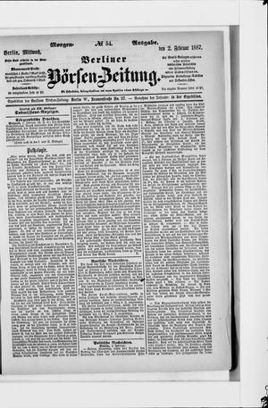 Berliner Börsen-Zeitung on Feb 2, 1887