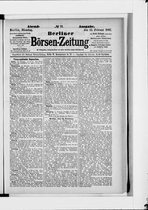 Berliner Börsen-Zeitung on Feb 15, 1887