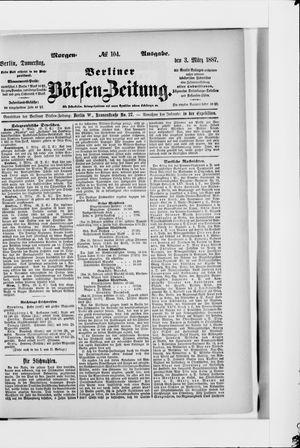 Berliner Börsen-Zeitung vom 03.03.1887