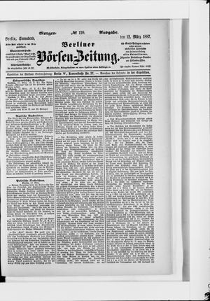 Berliner Börsen-Zeitung vom 12.03.1887