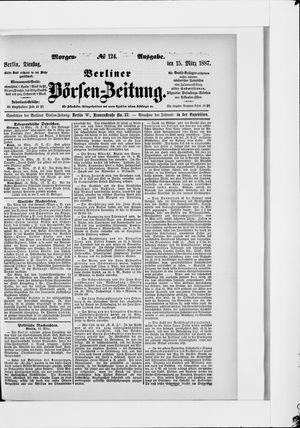 Berliner Börsen-Zeitung vom 15.03.1887