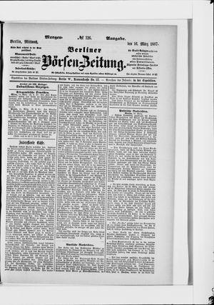 Berliner Börsen-Zeitung vom 16.03.1887