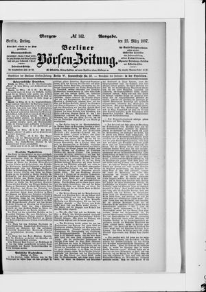 Berliner Börsen-Zeitung vom 25.03.1887