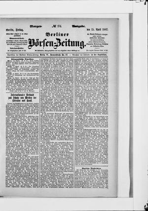 Berliner Börsen-Zeitung vom 15.04.1887
