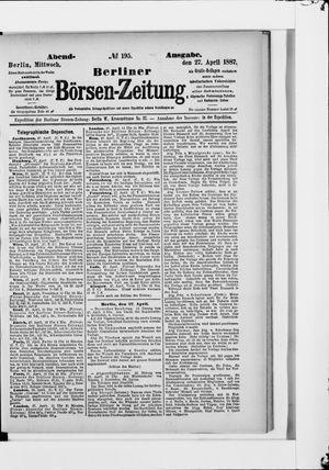 Berliner Börsen-Zeitung vom 27.04.1887