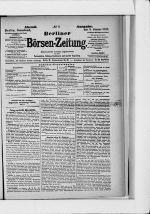 Berliner Börsen-Zeitung on Jan 5, 1889