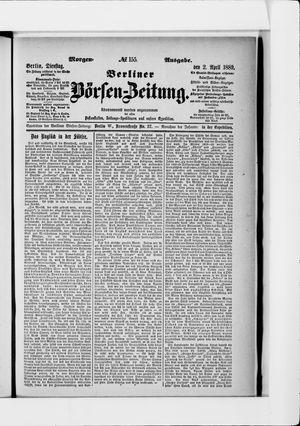 Berliner Börsen-Zeitung vom 02.04.1889