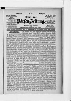 Berliner Börsen-Zeitung vom 03.04.1889