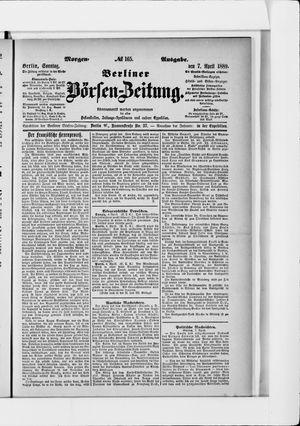 Berliner Börsen-Zeitung on Apr 7, 1889