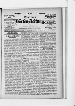 Berliner Börsen-Zeitung on Apr 10, 1889