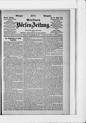 Berliner Börsen-Zeitung vom 12.04.1889