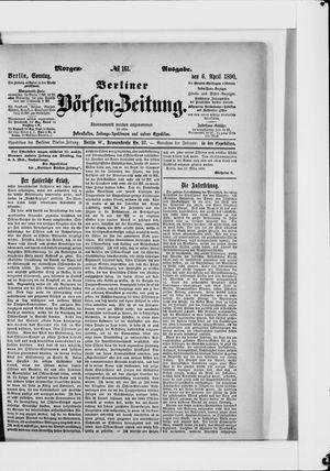 Berliner Börsen-Zeitung vom 06.04.1890