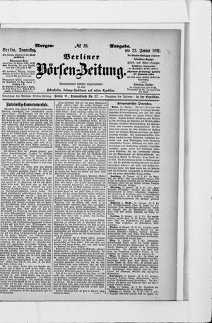 Berliner Börsen-Zeitung on Jan 22, 1891