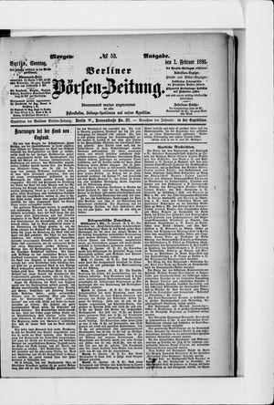 Berliner Börsen-Zeitung vom 01.02.1891