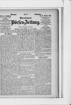 Berliner Börsen-Zeitung vom 21.02.1891