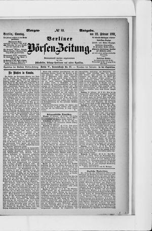 Berliner Börsen-Zeitung vom 22.02.1891
