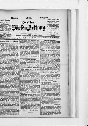 Berliner Börsen-Zeitung vom 01.03.1891