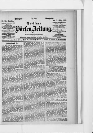 Berliner Börsen-Zeitung vom 15.03.1891