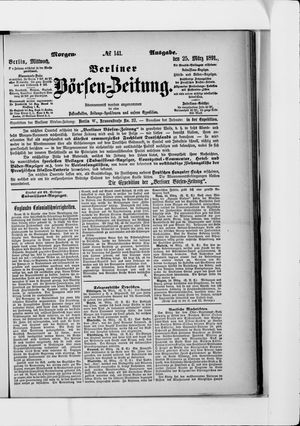 Berliner Börsen-Zeitung vom 25.03.1891