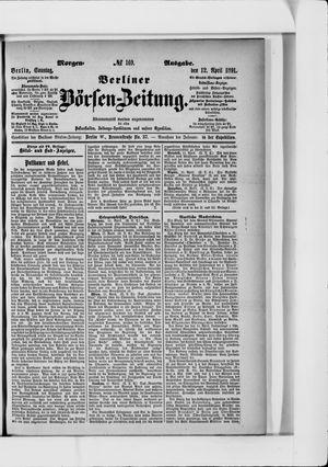 Berliner Börsen-Zeitung vom 12.04.1891