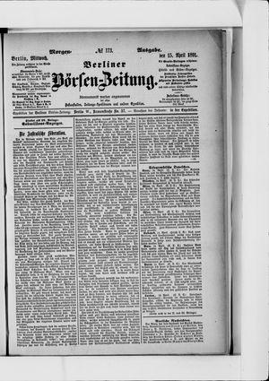 Berliner Börsen-Zeitung vom 15.04.1891