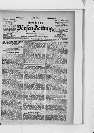 Berliner Börsen-Zeitung on Apr 22, 1891