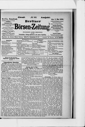 Berliner Börsen-Zeitung vom 02.05.1891