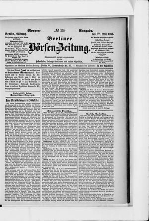 Berliner Börsen-Zeitung on May 27, 1891