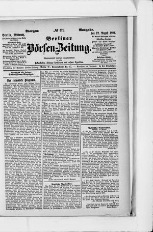 Berliner Börsen-Zeitung vom 12.08.1891