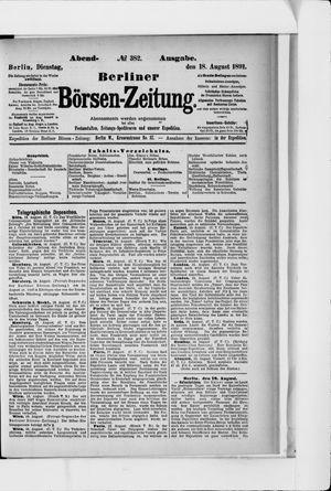 Berliner Börsen-Zeitung vom 18.08.1891