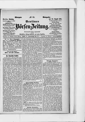 Berliner Börsen-Zeitung vom 23.08.1891