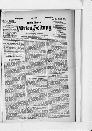 Berliner Börsen-Zeitung on Aug 30, 1891