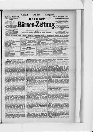 Berliner Börsen-Zeitung vom 07.10.1891