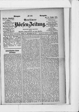 Berliner Börsen-Zeitung vom 31.10.1891
