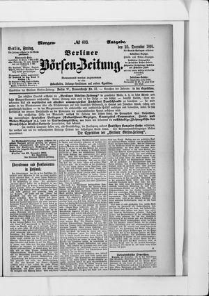 Berliner Börsen-Zeitung on Dec 25, 1891