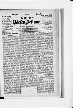 Berliner Börsen-Zeitung vom 02.02.1892