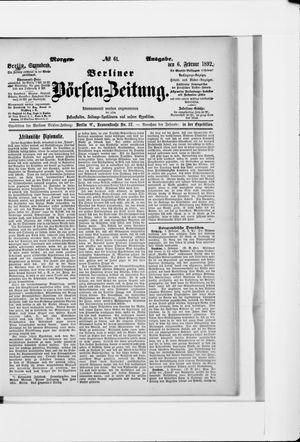 Berliner Börsen-Zeitung vom 06.02.1892