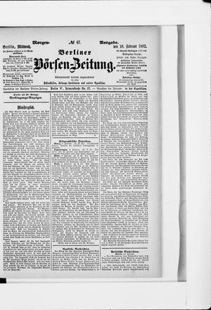 Berliner Börsen-Zeitung vom 10.02.1892
