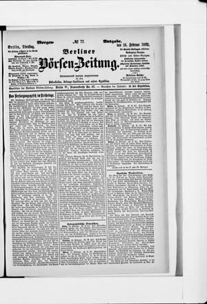 Berliner Börsen-Zeitung vom 16.02.1892