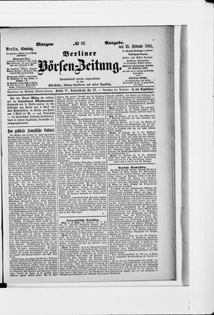 Berliner Börsen-Zeitung vom 21.02.1892
