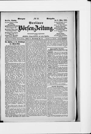 Berliner Börsen-Zeitung on Mar 6, 1892