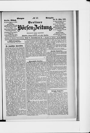 Berliner Börsen-Zeitung vom 16.03.1892