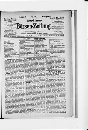 Berliner Börsen-Zeitung on Mar 21, 1892