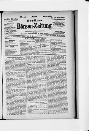 Berliner Börsen-Zeitung vom 22.03.1892