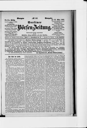 Berliner Börsen-Zeitung on Mar 25, 1892