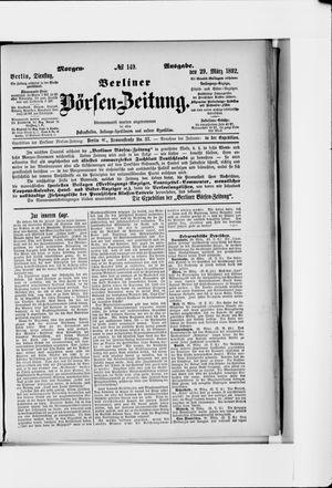 Berliner Börsen-Zeitung vom 29.03.1892