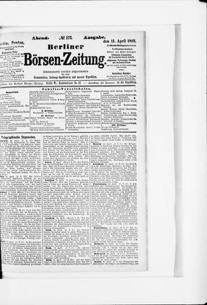 Berliner Börsen-Zeitung vom 11.04.1892